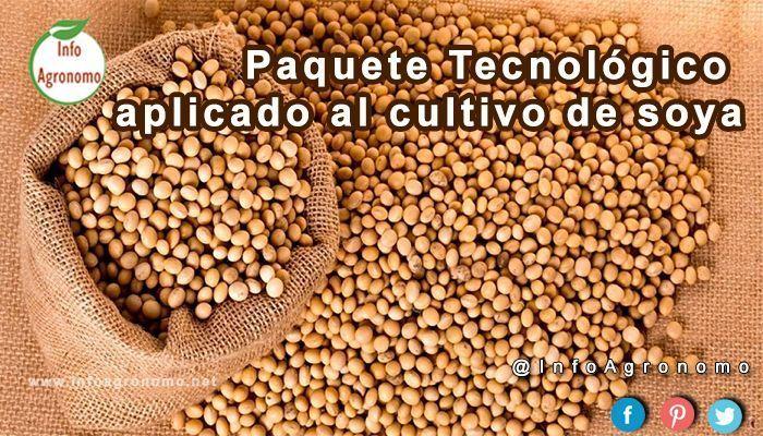 Paquete tecnologico cultivo de soya