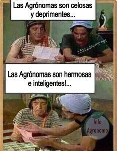 Memes de agronomia: las agronomas son