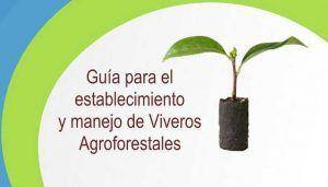 Construcción de Viveros Agroforestales